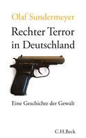 Olaf Sundermeyer: Rechter Terror in Deutschland ★★★★