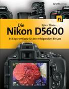 Björn Thiele: Die Nikon D5600