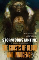 Storm Constantine: The Ghosts of Blood and Innocence