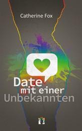 Date mit einer Unbekannten - Liebesgeschichte
