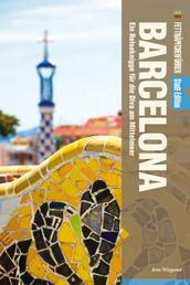 Fettnäpfchenführer Barcelona - Ein Reiseknigge für die Diva am Mittelmeer - Stadt-Edition