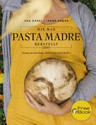 Vea Carpi: Wie man Pasta Madre herstellt ★★★★★