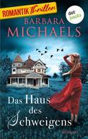 Barbara Michaels: Das Haus des Schweigens ★★★★