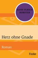 Hans-Ulrich Horster: Herz ohne Gnade ★★★★