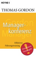 Thomas Gordon: Managerkonferenz ★★★★