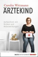 Carolin Wittmann: Ärztekind ★★★★