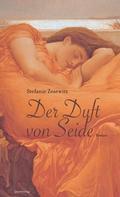 Stefanie Zesewitz: Der Duft von Seide ★★★★
