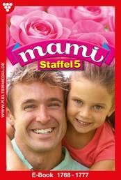Mami Staffel 5 – Familienroman - E-Book 1769-1778