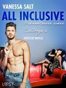 Vanessa Salt: All inclusive: Bekenntnisse eines Callboys 6 - Erotische Novelle