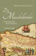 Hermann Multhaupt: Die Muschelbrüder ★★