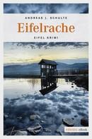 Andreas J. Schulte: Eifelrache ★★★★★