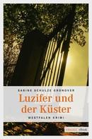 Sabine Schulze Gronover: Luzifer und der Küster ★★★