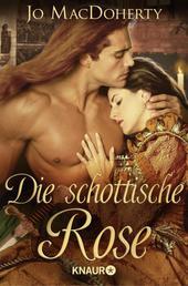 Die schottische Rose - Roman