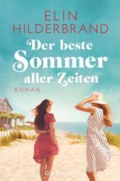 Der beste Sommer aller Zeiten - Roman