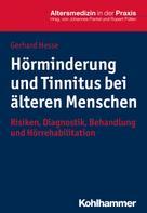 Gerhard Hesse: Hörminderung und Tinnitus bei älteren Menschen ★★★★