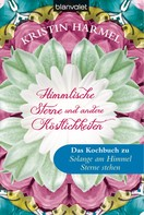 Kristin Harmel: Himmlische Sterne und andere Köstlichkeiten ★★★★