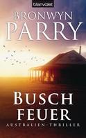 Bronwyn Parry: Buschfeuer ★★★★