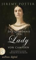 Jeremy Potter: Das Geheimnis der Lady von Campden