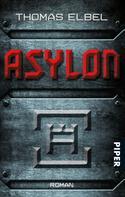 Thomas Elbel: Asylon ★★★★