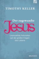 Timothy Keller: Der zugewandte Jesus ★★★★★