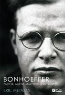 Eric Metaxas: Bonhoeffer ★★★★★