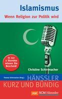 Christine Schirrmacher: Islamismus