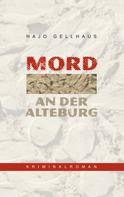 Hajo Gellhaus: Mord an der Alteburg ★★★★