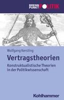Wolfgang Kersting: Vertragstheorien
