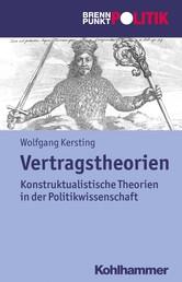 Vertragstheorien - Kontraktualistische Theorien in der Politikwissenschaft