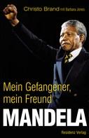 Christo Brand: Mandela ★★★★★