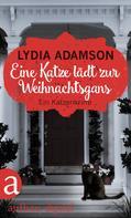 Lydia Adamson: Eine Katze lädt zur Weihnachtsgans ★★★★