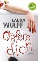 Laura Wulff: Opfere dich ★★★★