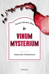 Vinum Mysterium - Kulinarischer Kriminalroman