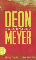 Deon Meyer: Karoonacht ★★★★