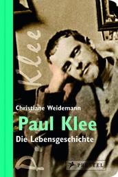 Paul Klee - Die Lebensgeschichte