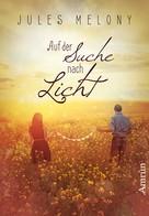 Jules Melony: Pictures 2: Auf der Suche nach Licht