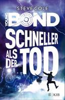 Steve Cole: Young Bond – Schneller als der Tod ★★★★