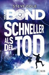 Young Bond – Schneller als der Tod