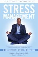 Edward A. Charlesworth PhD: Stress Management