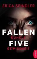 Erica Spindler: Fallen Five - Dunkle Gewissheit ★★★★