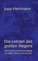 Jupp Hartmann: Die Lehren des großen Regens
