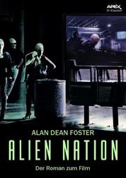 ALIEN NATION - Der Roman zum Film