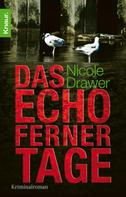 Nicole Drawer: Das Echo ferner Tage ★★★★