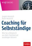 Jürgen Heinrich: Coaching für Selbstständige