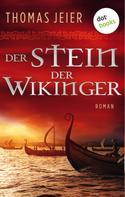 Thomas Jeier: Der Stein der Wikinger