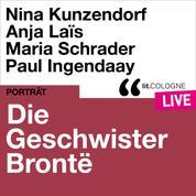 Die Geschwister Brontë - lit.COLOGNE live (Ungekürzt)