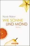 Nicole Walter: Wie Sonne und Mond ★★★★