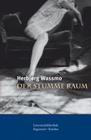 Herbjørg Wassmo: Der stumme Raum