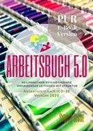 Sybille Disse: Heilpraktiker Psychotherapie Arbeitsbuch 5.0 PUR