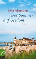 Lena Johannson: Der Sommer auf Usedom ★★★★